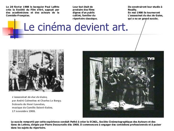 Le cinéma devient art. L'assassinat du duc de Guise ,  par André Calmettes et Charles Le Bargy. Scénario de Henri Lavedan,...