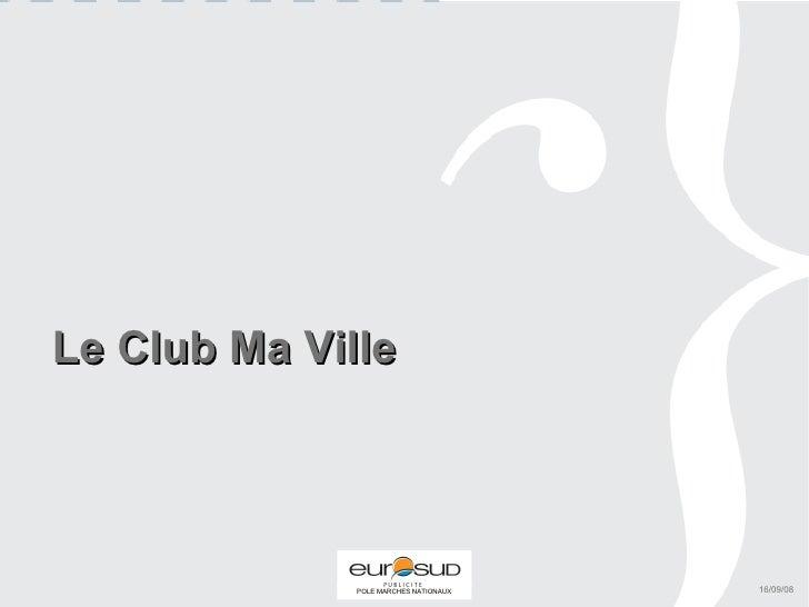 Le Club Ma Ville