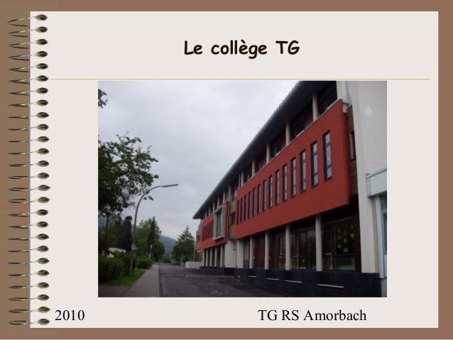 2010 TG RS Amorbach Le collège TG