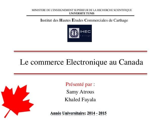 Présenté par : Samy Atrous Khaled Fayala MINISTERE DE L'ENSEIGNEMENT SUPERIEUR DE LA RECHERCHE SCIENTIFIQUE UNIVERSITE TUN...