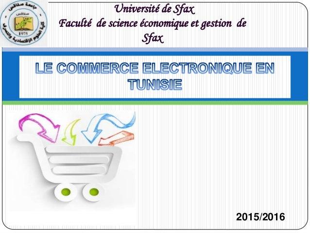 Université de Sfax Faculté de science économique et gestion de Sfax 2015/2016