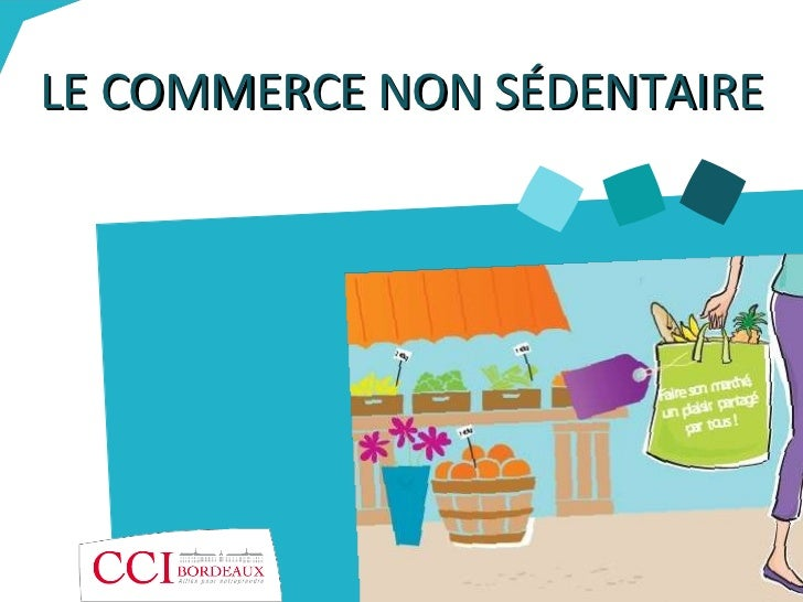 Le commerce non s dentaire cci de bordeaux for Chambre de commerce de bordeaux