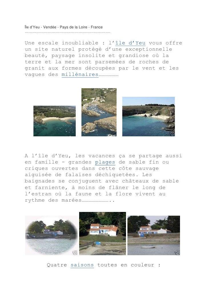 Île d'Yeu - Vendée - Pays de la Loire - France ………………………………………………………….<br />Une escale inoubliable : l'île d'Yeuvous offr...
