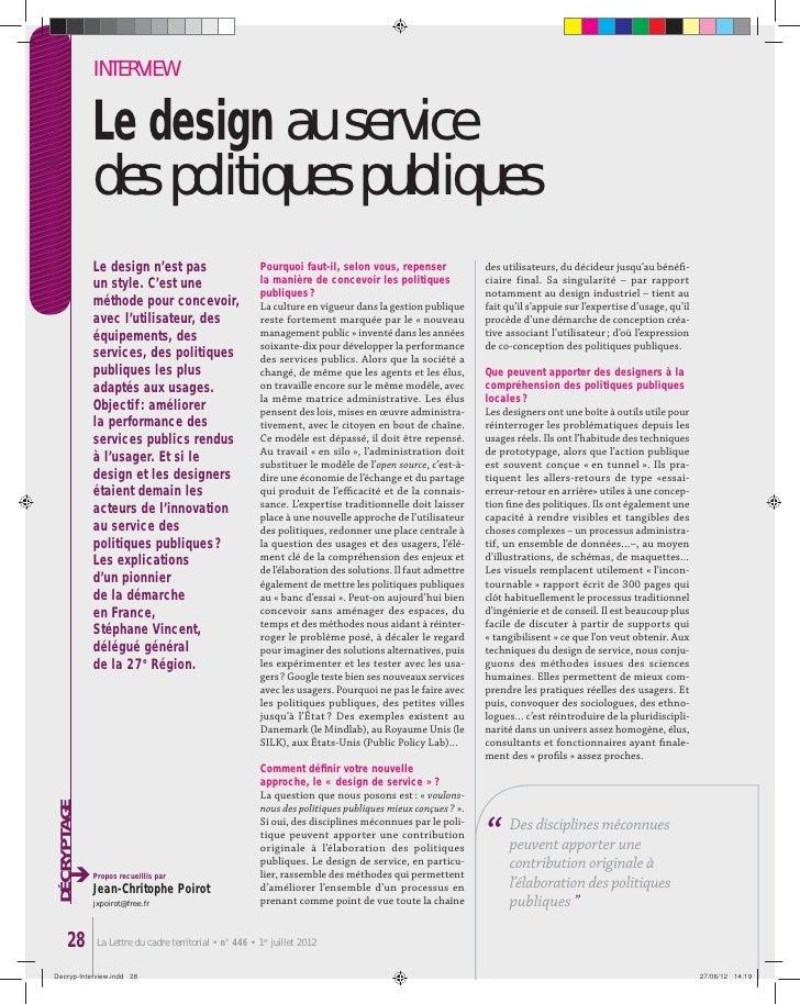 INTERVIEW             Le design au service             des politiques publiques             Le design n'est pas           ...