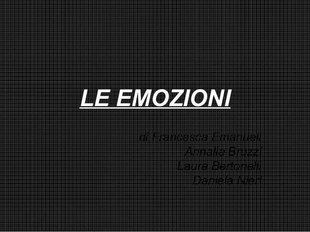 LE EMOZIONI di Francesca Emanueli Annalia Bruzzi Laura Bertonelli Daniela Nieri