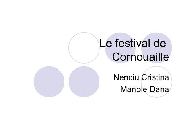 Le festival de Cornouaille Nenciu Cristina Manole Dana