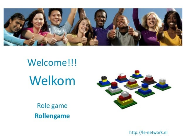Welcome!!!  Welkom Role game Rollengame http://le-network.nl