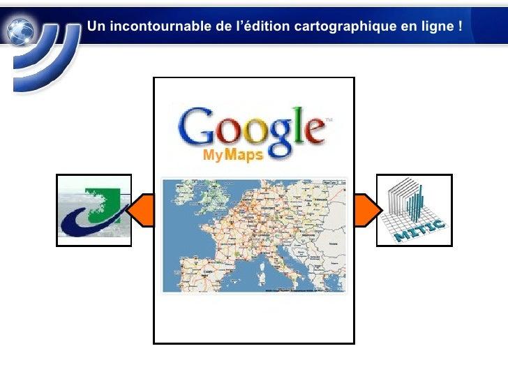 Un incontournable de l'édition cartographique en ligne !  My