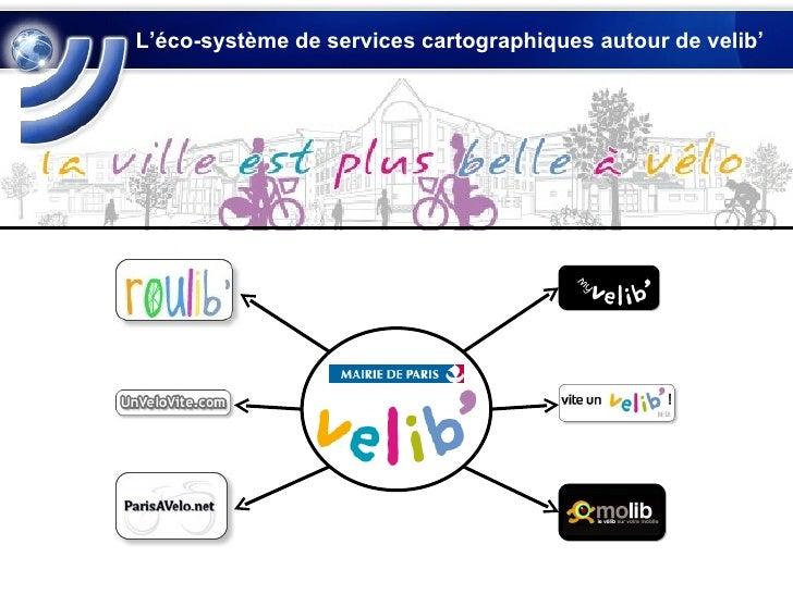 L'éco-système de services cartographiques autour de velib'
