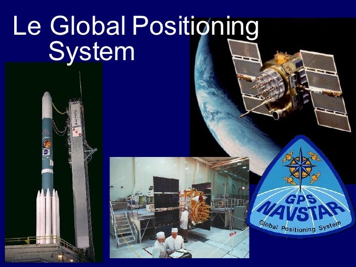 Le Global Positioning  System
