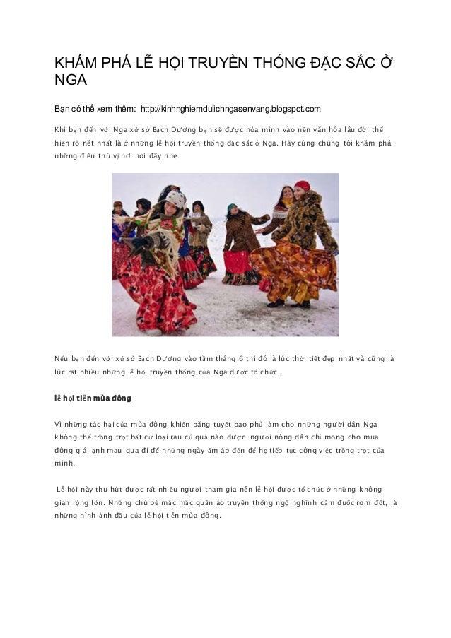 KHÁM PHÁ LỄ HỘI TRUYỀN THỐNG ĐẶC SẮC Ở NGA Bạn có thể xem thêm: http://kinhnghiemdulichngasenvang.blogspot.com Khi bạn đến...