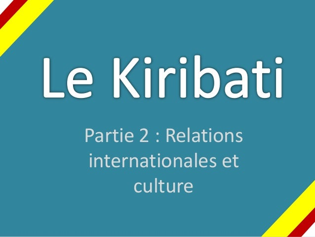 Partie 2 : Relations internationales et culture