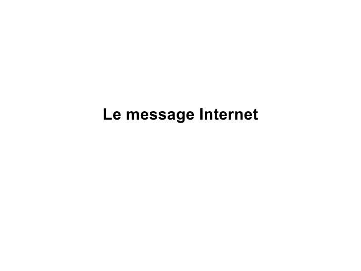 Le message Internet