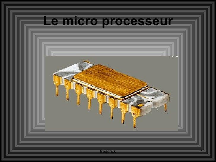 Le micro processeur