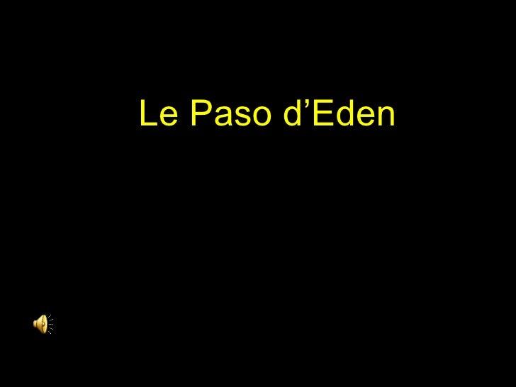 Le Paso d'Eden