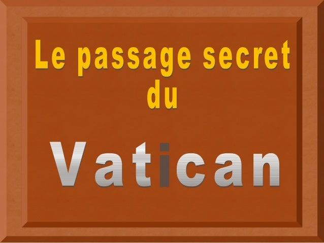 Le Passetto di Borgo, ou simplement Passetto, (en français : petit passage1 ) est un passage surélevé qui relie la cité du...