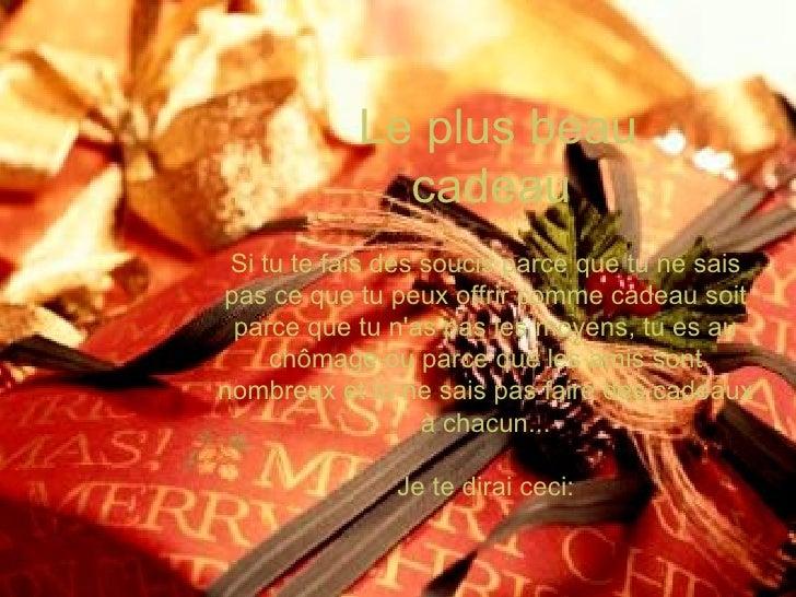 El mejor presente   Si andas preocupado porque no sabes lo que vas a ofrecer como presente,  porque no tienes condiciones,...