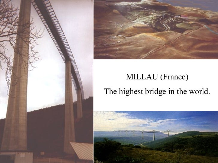 MILLAU (France)‏ The highest bridge in the world.