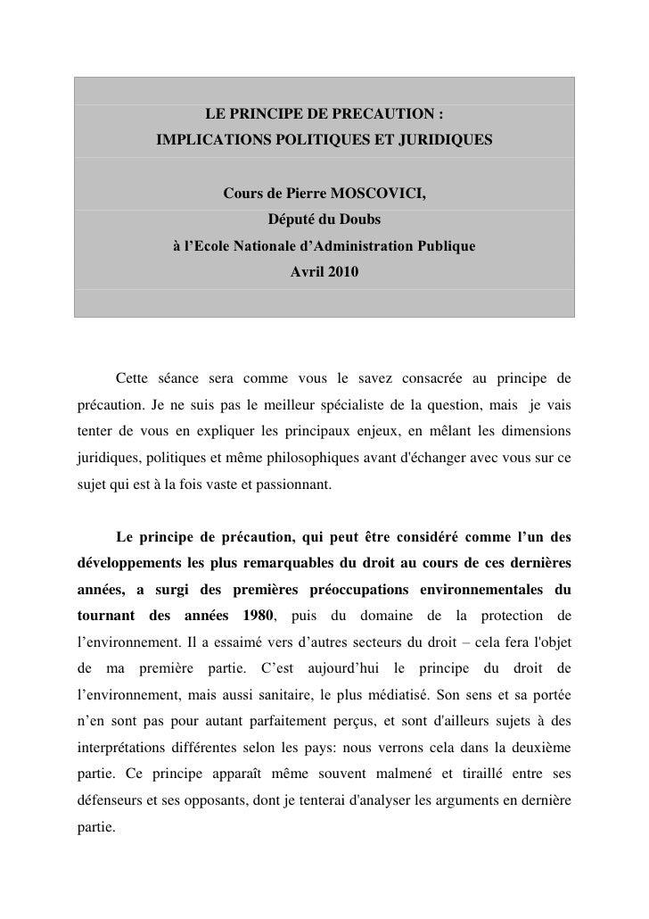 LE PRINCIPE DE PRECAUTION :              IMPLICATIONS POLITIQUES ET JURIDIQUES                            Cours de Pierre ...