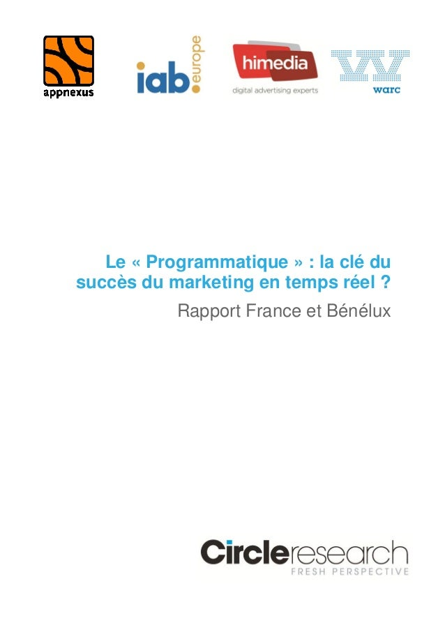Le « Programmatique » : la clé du  succès du marketing en temps réel ?  Rapport France et Bénélux