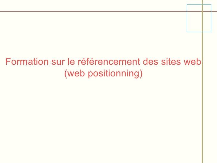Formation sur le référencement des sites web (web positionning)