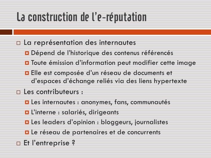 La construction de l'e-réputation   La représentation des internautes     Dépend    de l'historique des contenus référen...