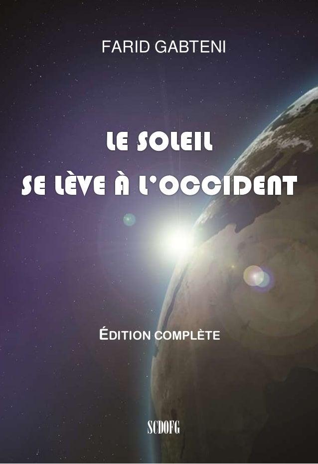 """""""Le Soleil se lève à l'Occident"""" - Farid Gabteni"""