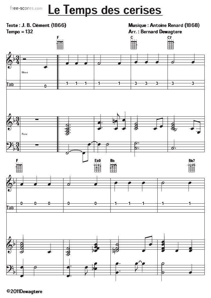 Le Temps des cerisesTexte : J. B. Clément (1866)                                                      Musique : Antoine Re...