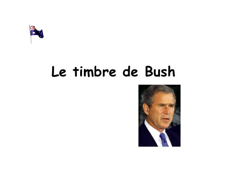 Le timbre de Bush