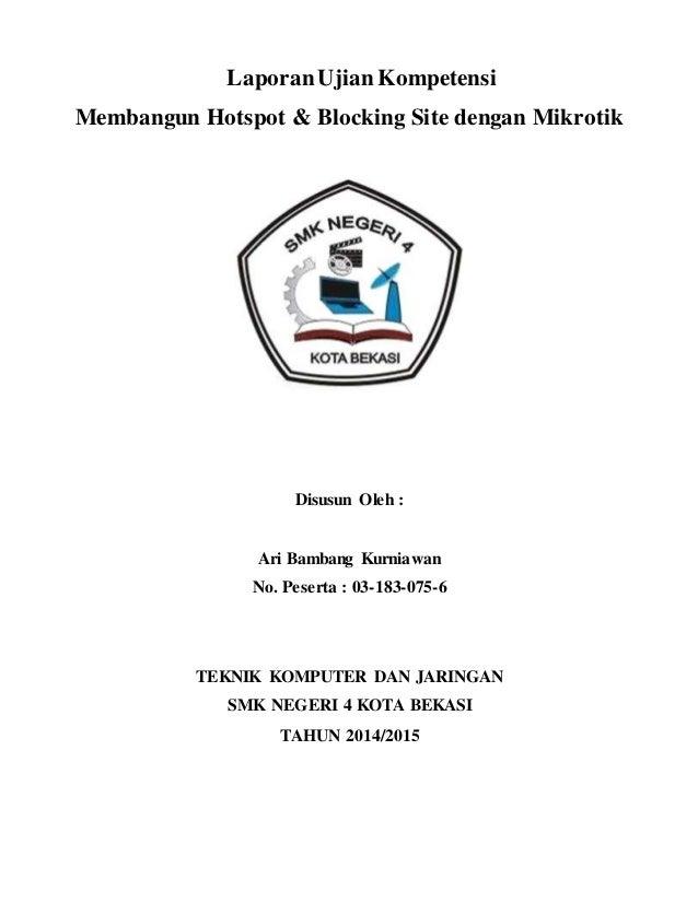 Membangun Hotspot Blocking Site Dengan Mikrotik