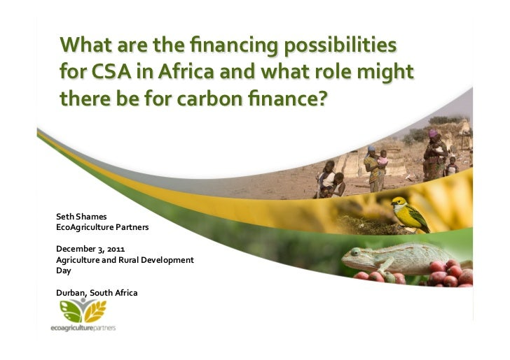 What are the financing possibilities        for CSA in Africa and what role might        there ...