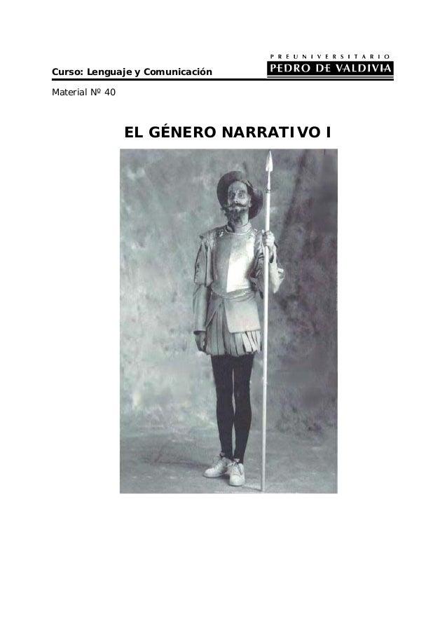 Curso: Lenguaje y Comunicación Material Nº 40 EL GÉNERO NARRATIVO I
