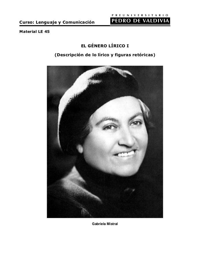 Curso: Lenguaje y ComunicaciónMaterial LE 45                             EL GÉNERO LÍRICO I                 (Descripción d...