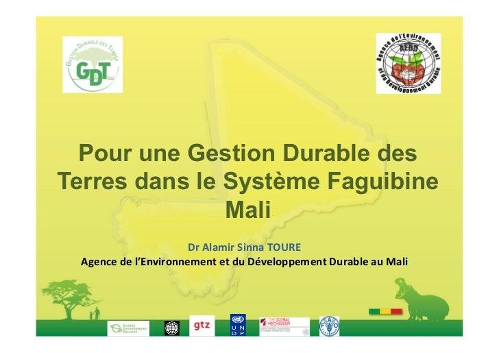 Pour une Gestion Durable desTerres dans le Système Faguibine               Mali                                        ...