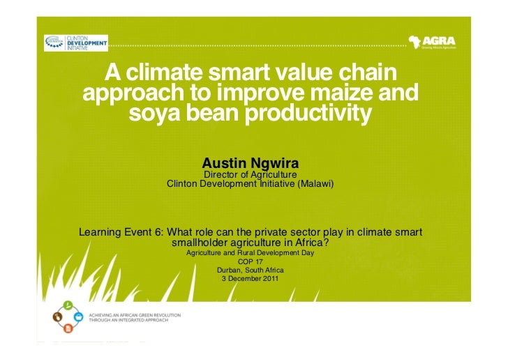 A climate smart value chainapproach to improve maize and    soya bean productivity