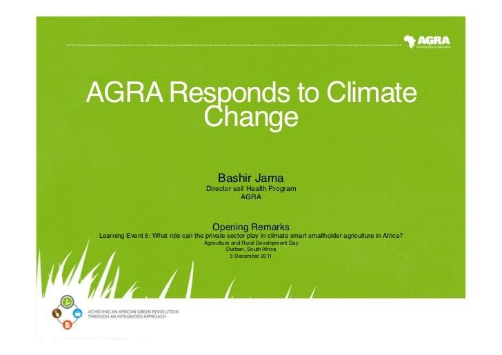 AGRA Responds to Climate       Change!                                         Bashir Jama!                               ...