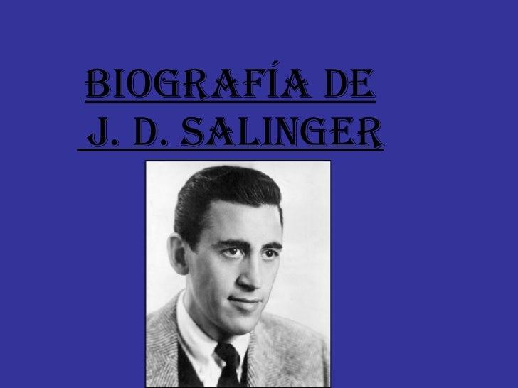 Biografía De  J. D. Salinger