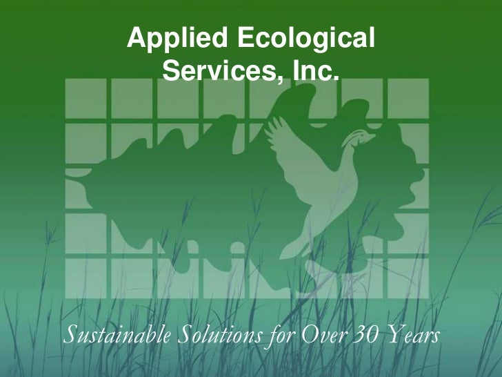 Applied Ecological        Services, Inc.Sustainable Solutions for Over 30 Years