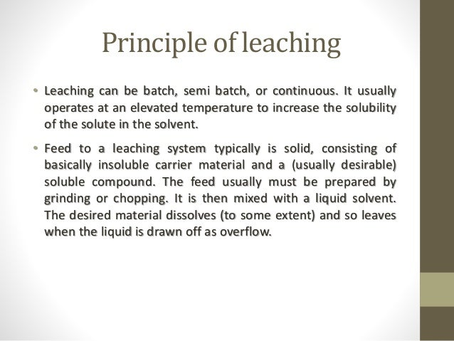 Leaching process (solid-liquid extraction)