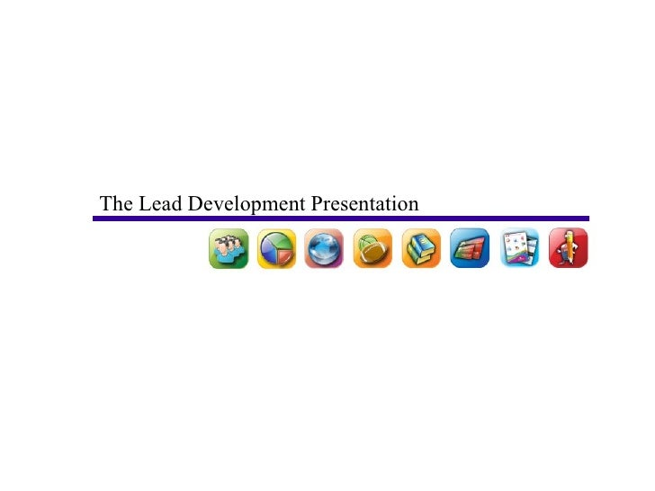 The Lead Development Presentation