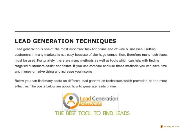 LEAD GENERATION TECHNIQUESLead generation is one of the most important task for online and off-line businesses. Gettingcus...