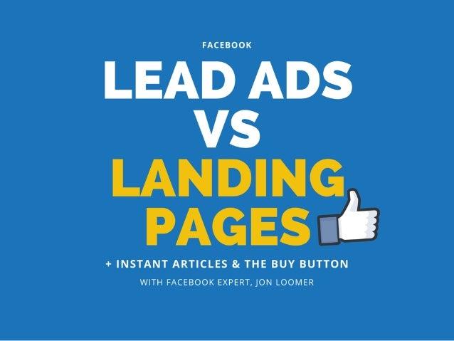 Facebook Lead ads vs Landing Pages