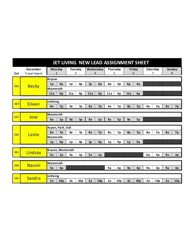 JET LIVING NEW LEAD ASSIGNMENT SHEET Ext  252  December Travel Agent  Becky  Monday 2  Tuesday 3  Wednesday 4  Thursday 5 ...