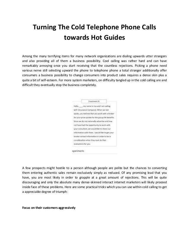 Turning The Cold Telephone Phone Calls towards Hot Guides  Among the many terrifying items for many network organizations ...
