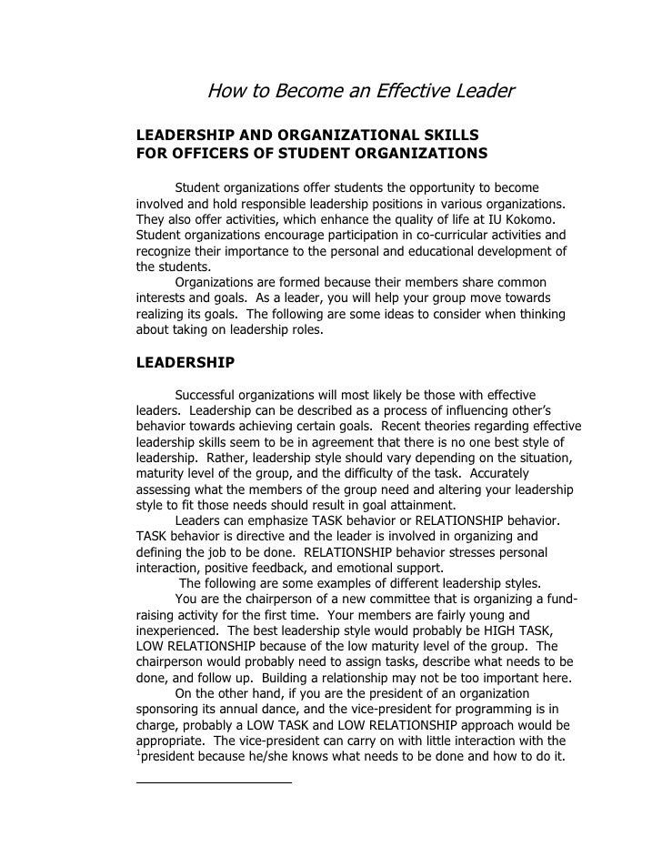 How to Become an Effective Leader  LEADERSHIP AND ORGANIZATIONAL SKILLS FOR OFFICERS OF STUDENT ORGANIZATIONS          Stu...