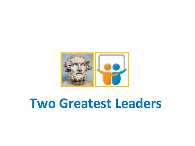 Two Greatest Leaders