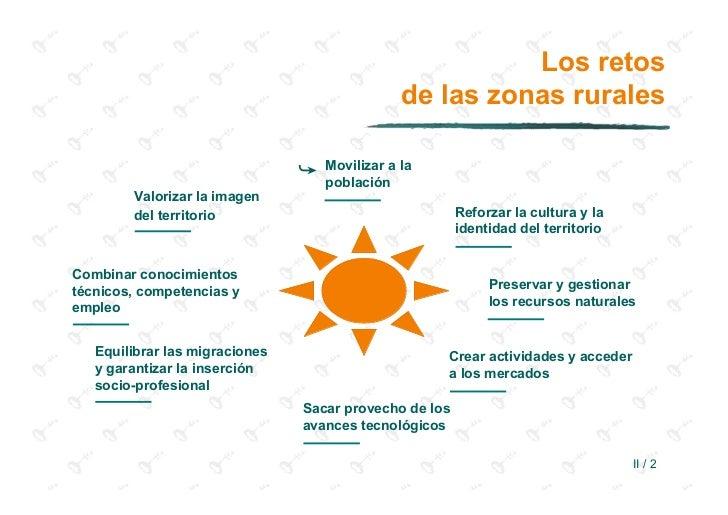 Los retos                                                de las zonas rurales                                ➥   Movilizar...
