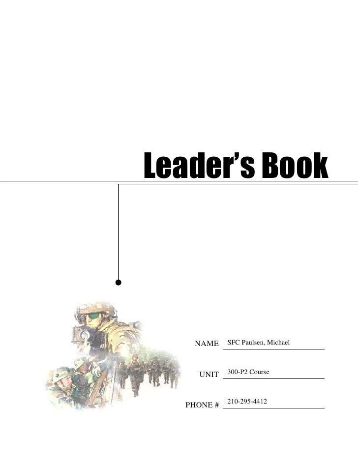 SFC Paulsen, Michael  210-295-4412300-P2 CourseNAMEUNITPHONE #3657605745480Leader's Book<br /> Index<br />1. Administrativ...