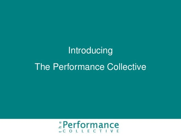 Introducing The Performance Collective