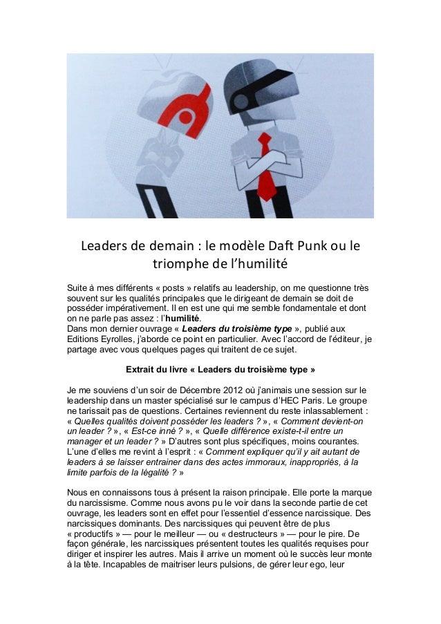 Leaders  de  demain  :  le  modèle  Daft  Punk  ou  le   triomphe  de  l'humilité   Suite à mes ...